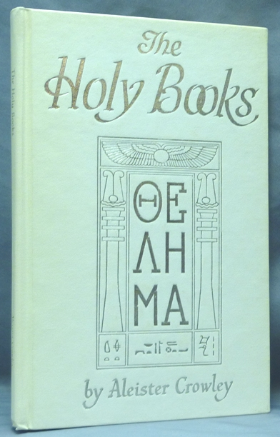 The Holy Books. Aleister CROWLEY, Israel Regardie.