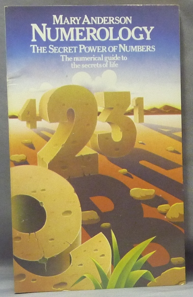 Numerology. The Secret Power of Numbers. Mary ANDERSON.