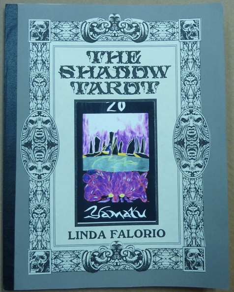 The Shadow Tarot. Linda. With Fred Fowler FALORIO, Kenneth Grant related works.