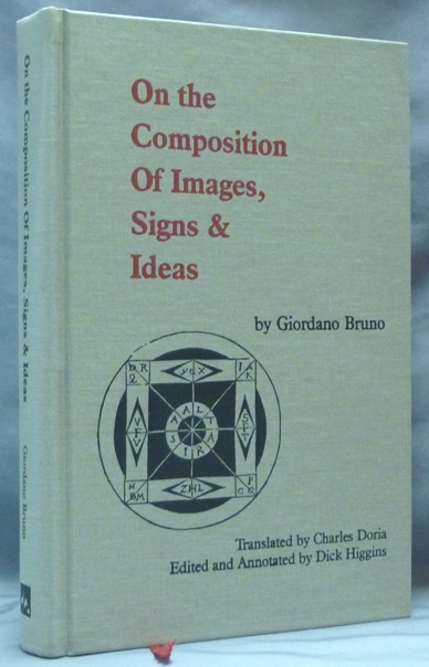 On the Composition Of Images, Signs & Ideas. Giordano BRUNO, Dick Higgins, Manfredi Piccolomini.