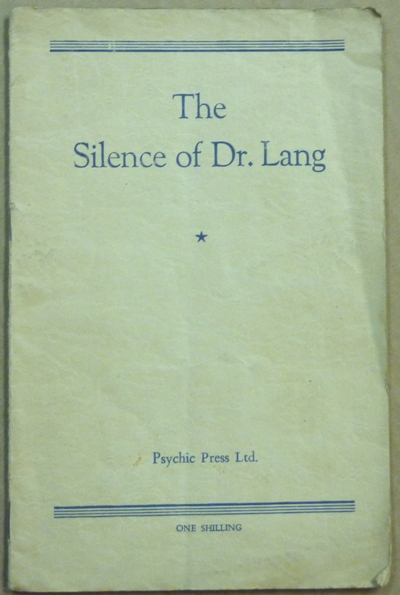 The Silence of Dr. Lang. ANONYMOUS. Psychic Press Ltd.