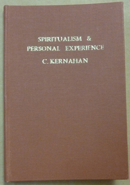 Spiritualism: A Personal Experience and A Warning. Coulson KERNAHAN.