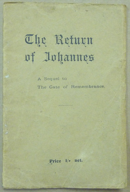 The Return of Johannes. A Sequel to Gate of Remembrance; [Volume I of The Glastonbury Scripts]. Frederick Bligh BOND, John Alleyne.