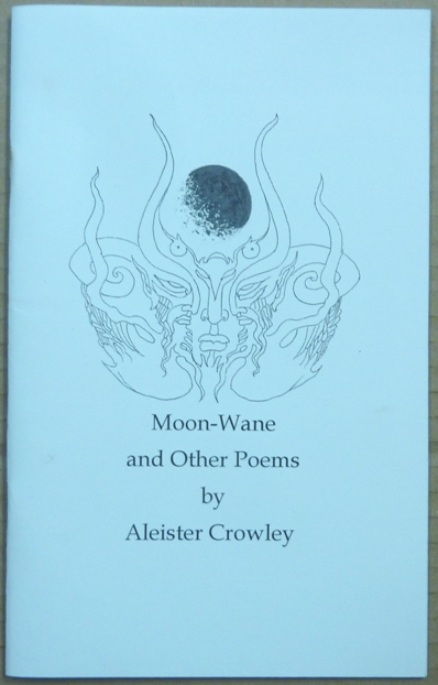 Moon-Wane and Other Poems. Edited and, Michael Kolson.
