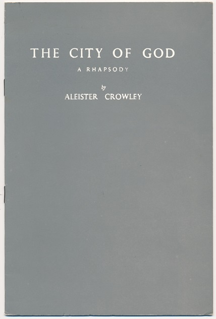 The City of God. A Rhapsody. Aleister CROWLEY.