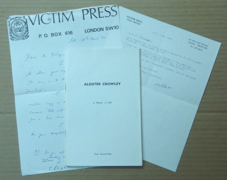 Aleister Crowley: A Memoir of 666. With four poems by Aleister Crowley. With 2 signed letters enclosed. Alan BURNETT-RAE, Aleister Crowley, Victor Hall.