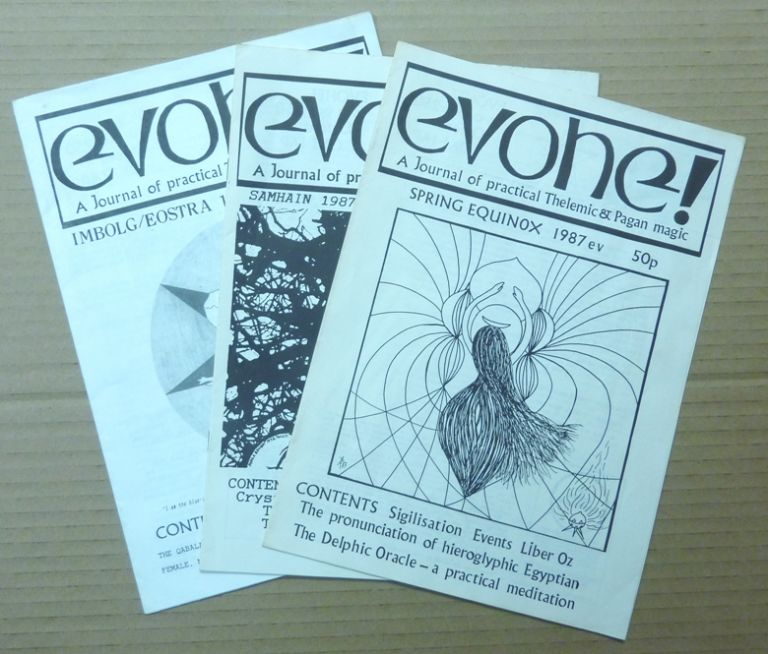 Evohe! A Journal of Practical Thelemic & Pagan magic. (Three issues): Spring Equinox 1987; Samhain 1987; Imbolg/Eostra 1988. Dave RANKINE, Anne Barrowcliffe, including Dave Rankine authors, Terence Duquesne, Paul Ratcliffe, Graham Jebbett, Anne-Marie Barrowcliffe, Phil Hine, D. Darck etc, Aleister Crowley: related works.