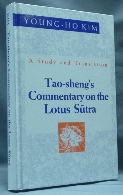 Tao-sheng's Commentary on the Lotus Sutra. A Study and Translation. Notes, Translation.