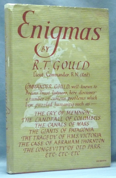 Enigmas: Another Book of Unexplained Facts. Rupert T. GOULD.