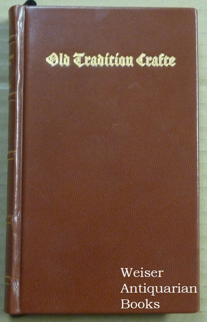 Old Tradition Crafte; The Practice of the Ancient Crafte, The Practical Earth Magick Series of Ancient Magickal Practices in Three Books. Robin ARTISAN, Joel Radcliffe.