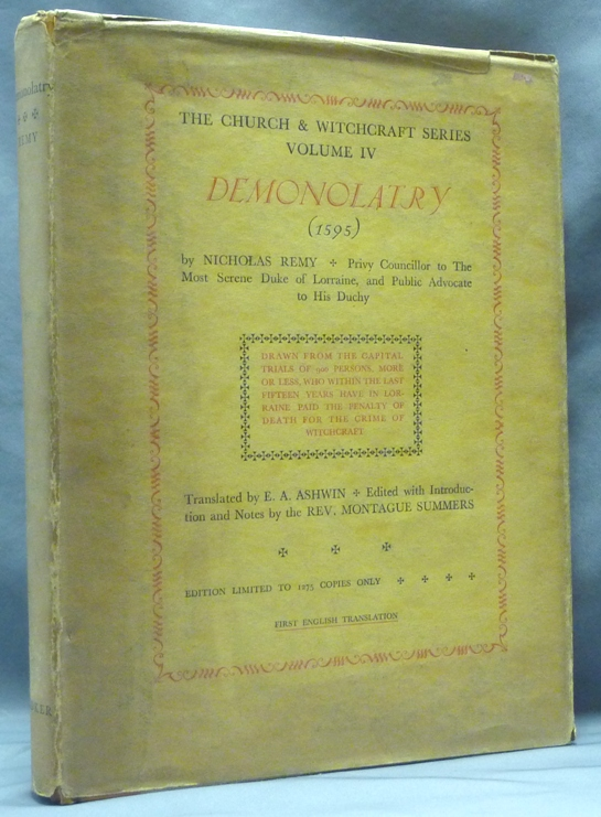Demonolatry     in Three Books by Demonology, Nicolas REMY, Montague  Summers on Weiser Antiquarian