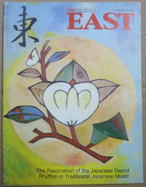 """The East, Volume XVIII, No. 3-4 - June 1983 [ """"The Fascination of the Japanese Sword"""" and """"Rhythm in Traditional Japanese Music"""" ]. Morita - TOHRU, authors."""