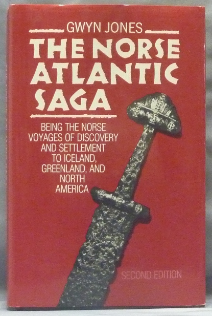 The Norse Atlantic Saga. Being the Norse Voyages of Discovery and Settlement to Iceland, Greenland, and North America. Gwyn JONES, Thomas H. McGovern Robert McGhee, Birgitta Linderoth Wallace.