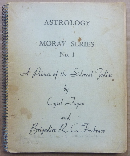 Astrology, Moray Series, No. 1; A Primer of the Sidereal Zodiac. Astrology, Cyril FAGAN, Roy Firebrace.