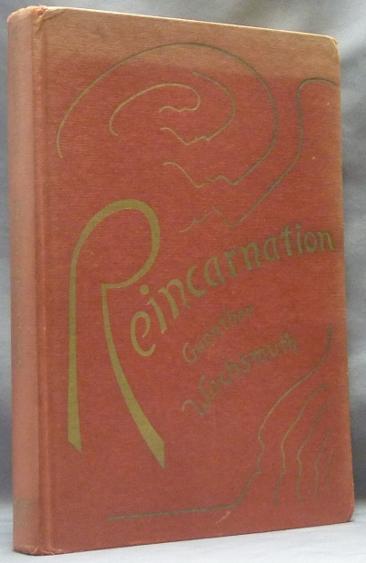 Reincarnation as a Phenomenon of Metamorphosis. Guenther . WACHSMUTH, Olin D. Wannamaker. Rudolf Steiner related, Ph D.