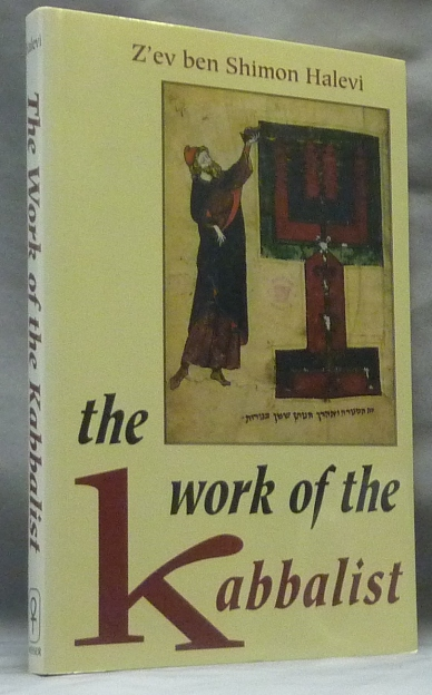 The Work of the Kabbalist. Z'ev ben Shimon HALEVI.