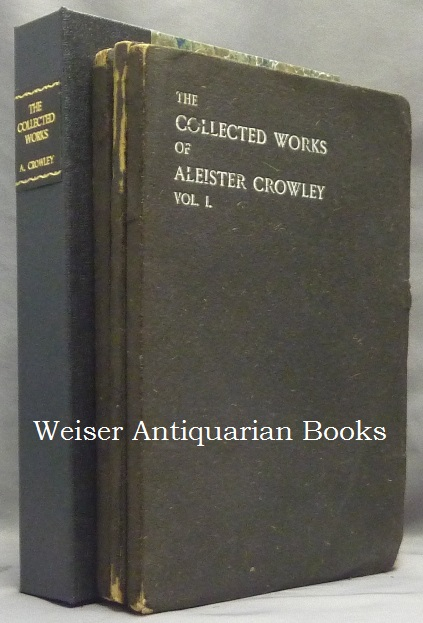 The Works of Aleister Crowley [ The Collected Works of Aleister Crowley ] (in 3 Volumes). Aleister CROWLEY.