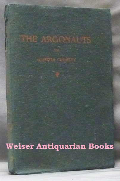 The Argonauts. Aleister CROWLEY.