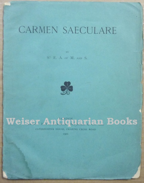 Carmen Saeculare. Aleister CROWLEY, St E. A. of M. and S.