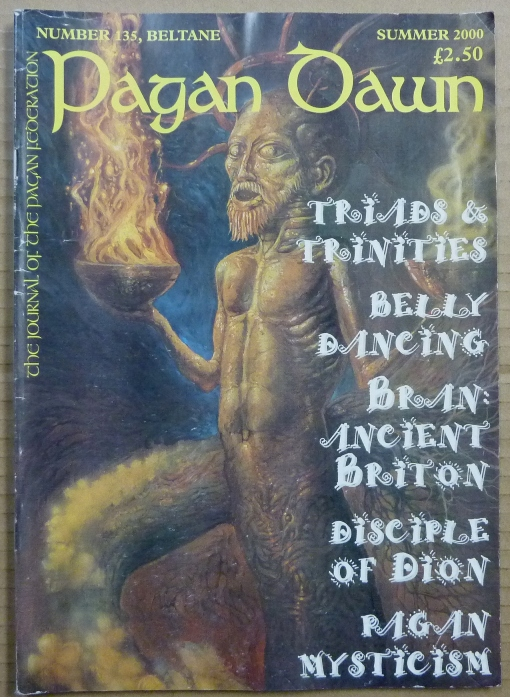Pagan Dawn, The Journal of the Pagan Federation. Number 135 Beltane, Summer, 2000. Pagan Dawn Magazine, Marion with PEARCE, authors, Aleister Crowley related.