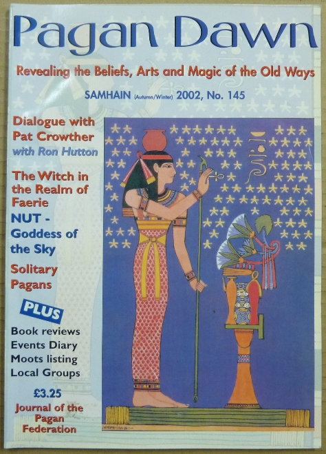 Pagan Dawn, The Journal of the Pagan Federation. Number 145 Samhain, Autumn-Winter, 2002. Pagan Dawn Magazine, Marian with GREEN, authors, Patricia Crowther related Aleister Crowley.