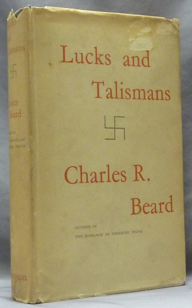 Luck and Talismans, A Chapter of Popular Superstition. Charles R. BEARD.