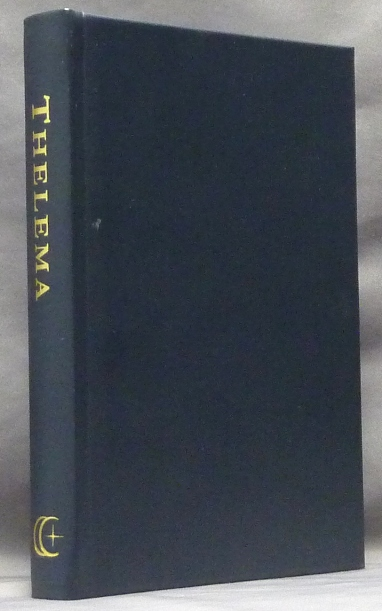 Holy Books of Thelema. Aleister related works CROWLEY, David R. Jones, Carl Brickner.