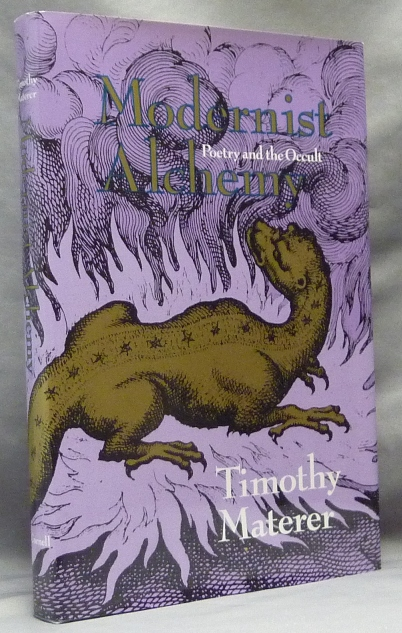 Modernist Alchemy. Poetry and the Occult. Timothy MATERER.