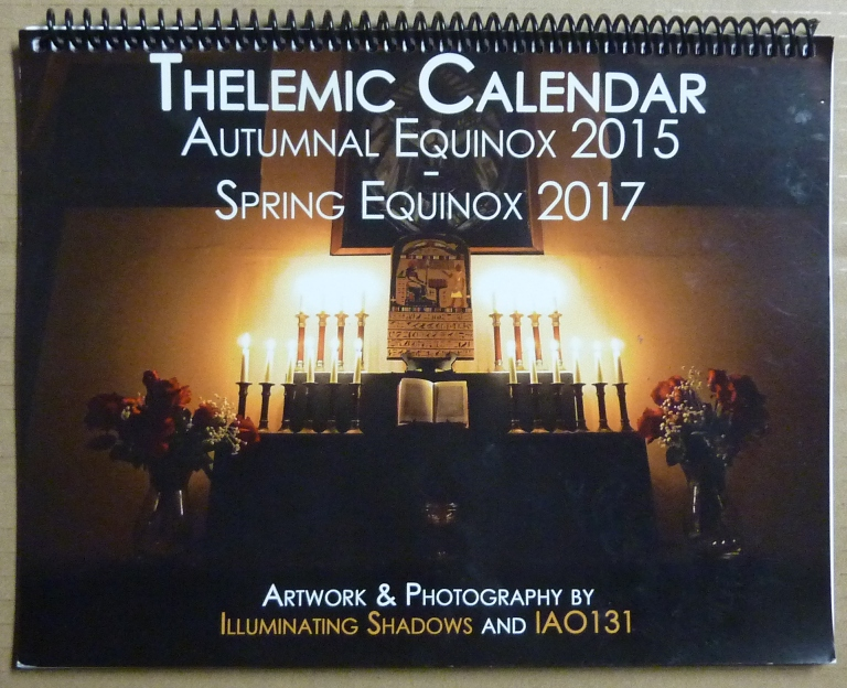 Thelemic Calendar (Autumn 2015 - Spring 2017). Illuminating Shadows, Aleister Crowley related.