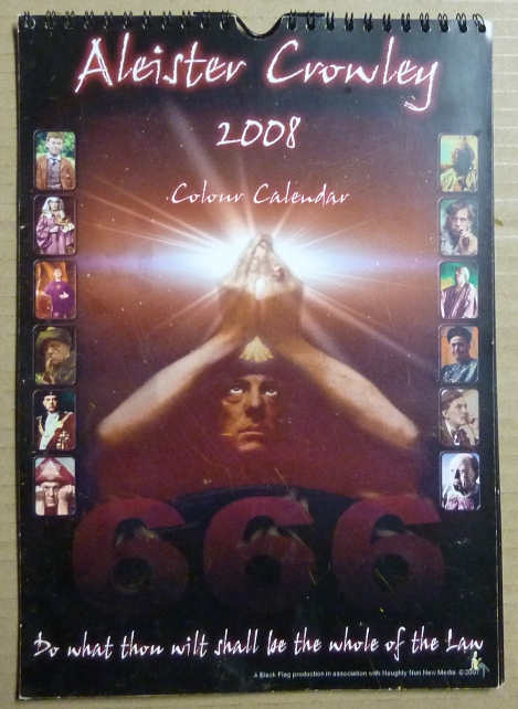 Aleister Crowley 2008 Colour Calendar. Illuminating Shadows, Aleister Crowley related.