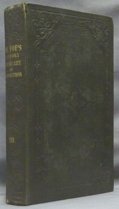 """""""The History and Reality of Apparitions."""" The Novels and Miscellaneous Works of Daniel De Foe. Volume the Thirteenth, (Volume XIII); .. With A Biographical Memoir of the author, Literary Prefaces to the Various Pieces, Illustrative Notes, Etc. including all Contained in the Edition attributed to the Late Sir Walter Scott, with considerable additions. Apparitions, Andrew Moreton, Daniel Defoe."""