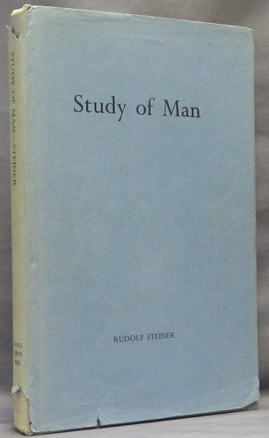 Study of Man. General Education Course. Fourteen Lectures given in Stuttgart 21st August - 5th September 1919. Daphne Harwood, Helen Fox, A C. Harwood, Helen Fox.