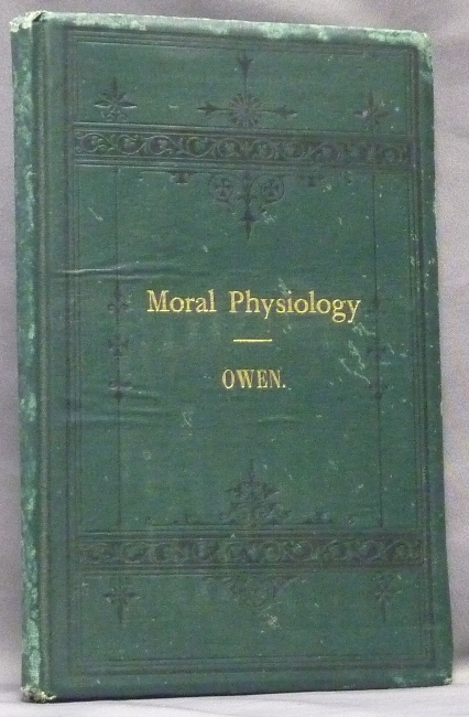 Moral Physiology; or, A Brief and Plain Treatise on the Population Question. Robert Dale OWEN.