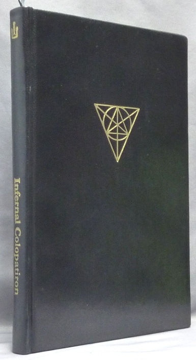The Infernal Colopatiron. A Manual of Daemonic Theophany. S. CONNOLLY, Nicholas Schneider, B. Morlan, Signed.