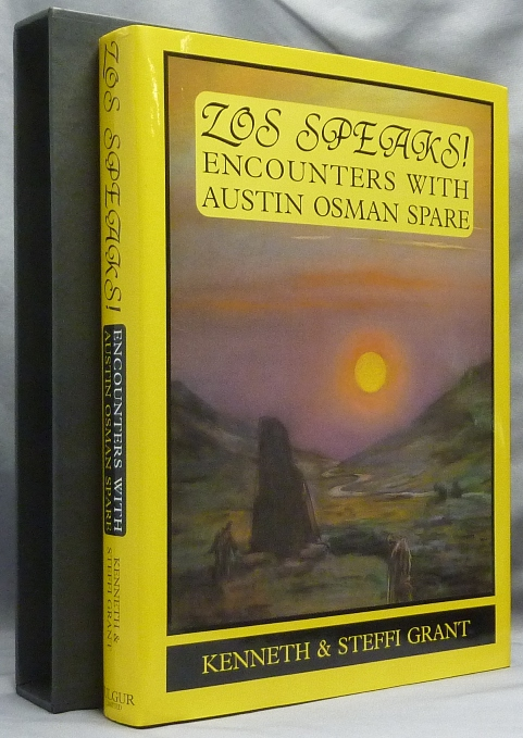 Zos Speaks! Encounters with Austin Osman Spare. Austin Osman SPARE, Kenneth Gran, Steffi Grant.