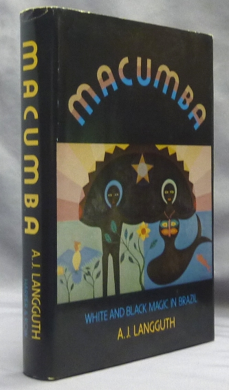 Macumba. White and Black Magic In Brazil. A. J. LANGGUTH.