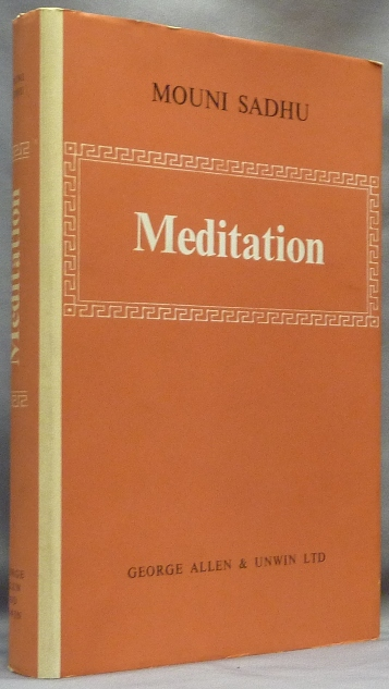 Meditation. An Outline for Practical Study. Mouni SADHU.