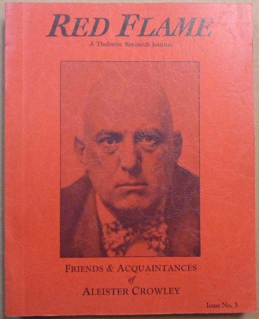 Red Flame a Thelemic Research Journal. Issue No. 3 Friends & Acquaintances of Aleister Crowley. Aleister related CROWLEY, J. Edward and Marlene CORNELIUS.