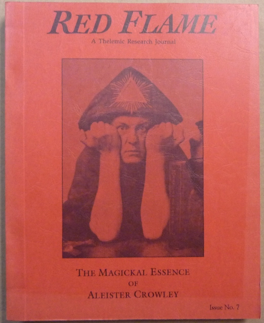 Red Flame, a Thelemic Research Journal. Issue No. 7: The Magickal Essence of Aleister Crowley. Aleister related works CROWLEY, J. Edward and Marlene CORNELIUS.