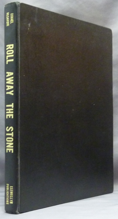 Roll Away the Stone: An Introduction to Aleister Crowley's Essays on the Psychology of Hashish ( With complete text of The Herb Dangerous by Aleister Crowley ). Aleister CROWLEY, Edited, Israel Regardie.