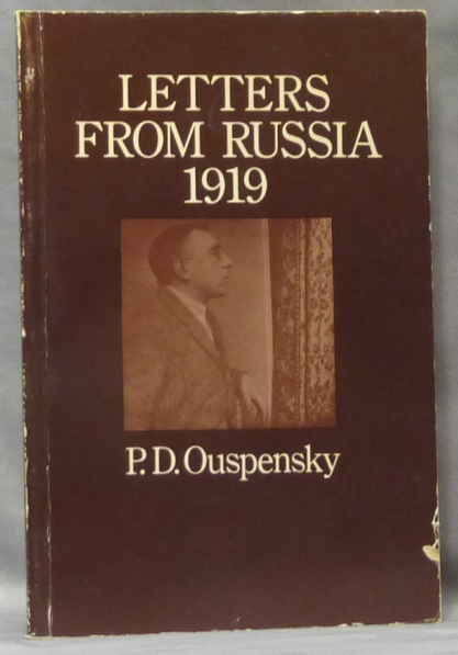 Letters from Russia 1919. P. D. OUSPENSKY.