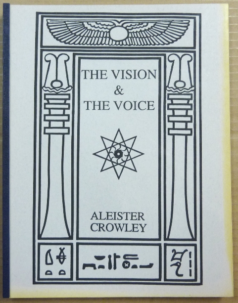 The Vision and The Voice. Aleister CROWLEY.