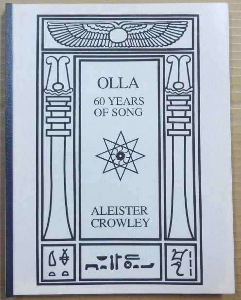 Olla. 60 Years of Song. Aleister CROWLEY.
