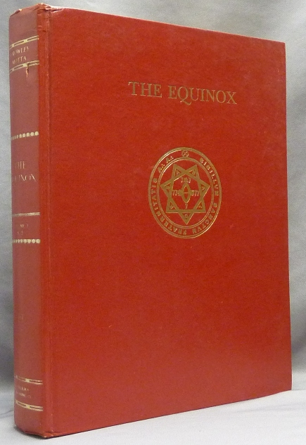 The Equinox. Vol. V. No. 2; The Official Organ of the A. A. The Review of Scientific Illuminism. Aleister. Edited etc. by Marcelo Ramos Motta CROWLEY.
