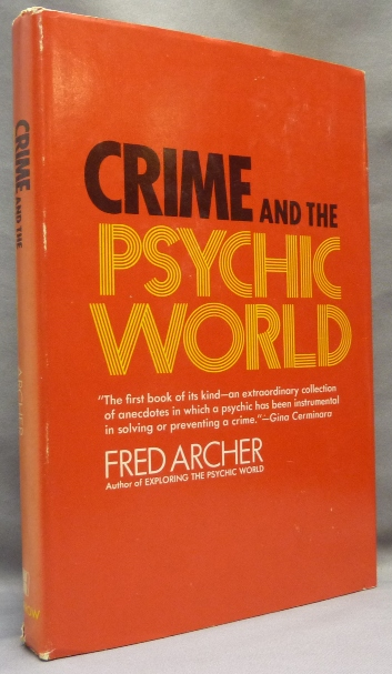 Crime and the Psychic World. Fred ARCHER.