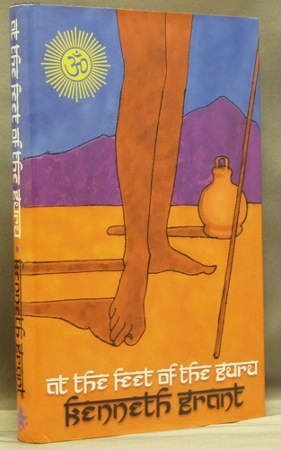 At the Feet of the Guru. Twenty-Five Essays. Kenneth GRANT, Steffi Grant. SIGNED, Associate of Aleister Crowley.
