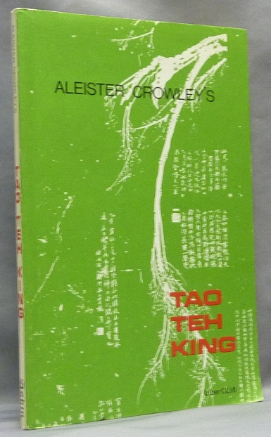 The Tao Teh King. Liber CLVII. Aleister CROWLEY, Stephen Skinner - SIGNED.