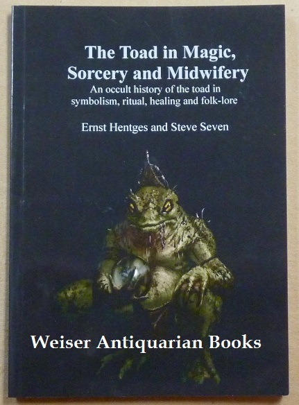 The Toad in Magic, Sorcery and Midwifery. edited Translated, SIGNED.