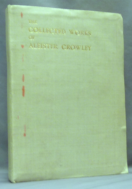 The Works of Aleister Crowley [ The Collected Works of Aleister Crowley ] (3 Volumes in 1). Aleister CROWLEY.