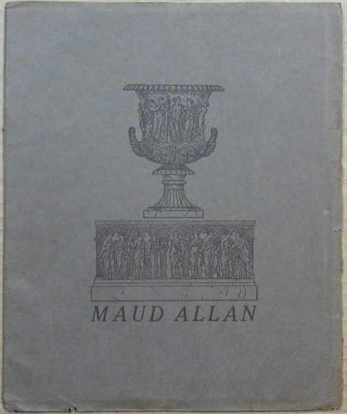Maud Allan and Her Art. Maud ALLAN, Frank Harris Aleister Crowley, related books.